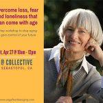 Fearless Aging workshop